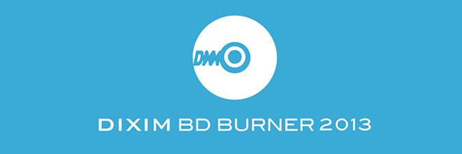 DiXiM BD Burner 2013